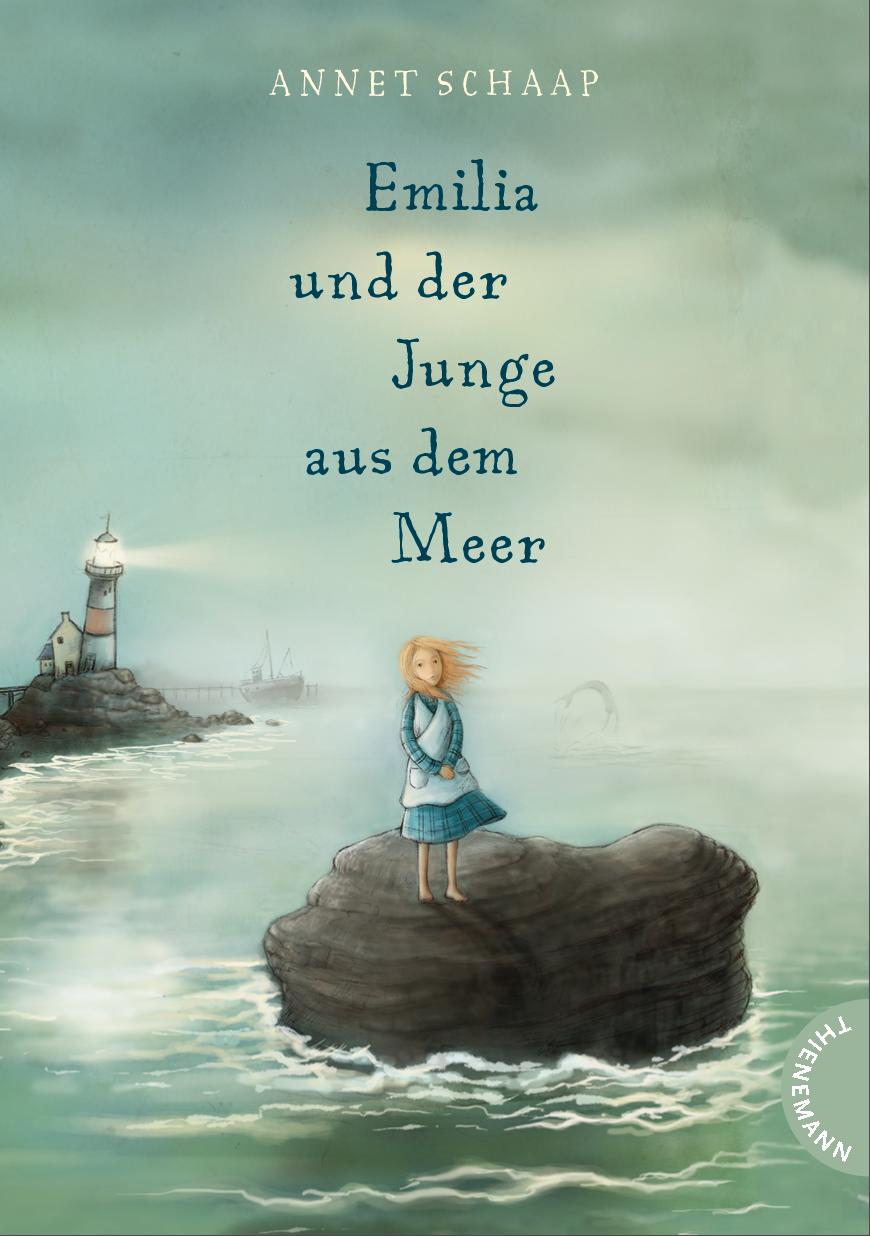 Annet Schaap, Emilia und der Junge aus dem Meer